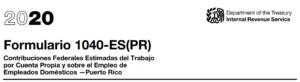 El Formulario 1040 PR para la Declaración de la Contribución Federal sobre el Trabajo