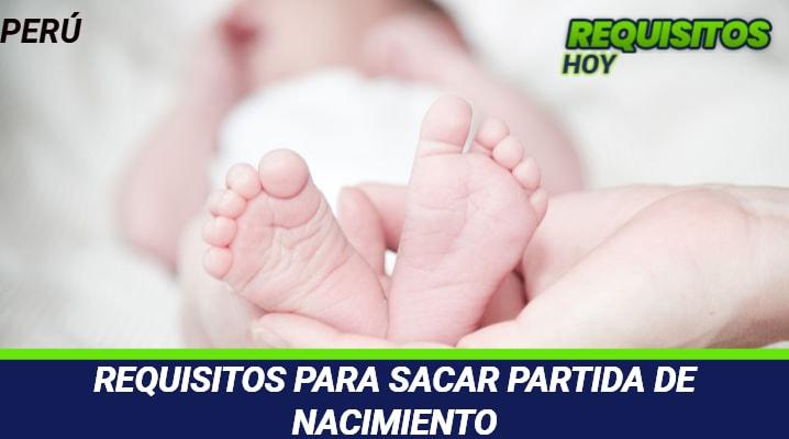 Requisitos para sacar Partida de Nacimiento
