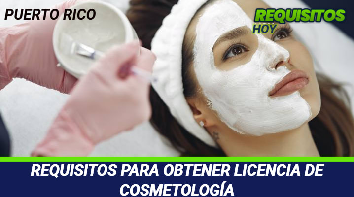 Requisitos para obtener licencia de cosmetología