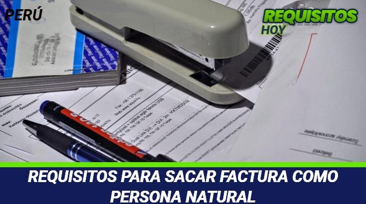 Requisitos para sacar factura como persona natural