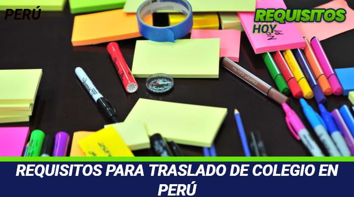 Requisitos para traslado de Colegio en Perú