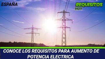 Requisitos para aumento de potencia eléctrica
