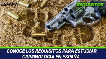 Requisitos para Estudiar Criminología