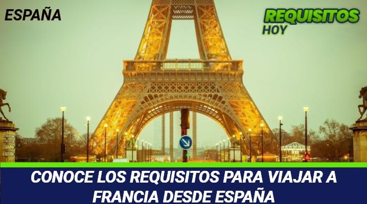 Requisitos para viajar a Francia desde España