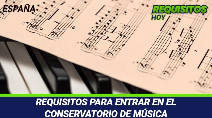 Requisitos para entrar en el Conservatorio de Música