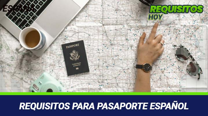 Requisitos para pasaporte español
