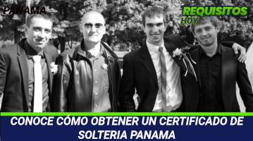 CONOCE CÓMO OBTENER UN CERTIFICADO DE SOLTERIA PANAMA