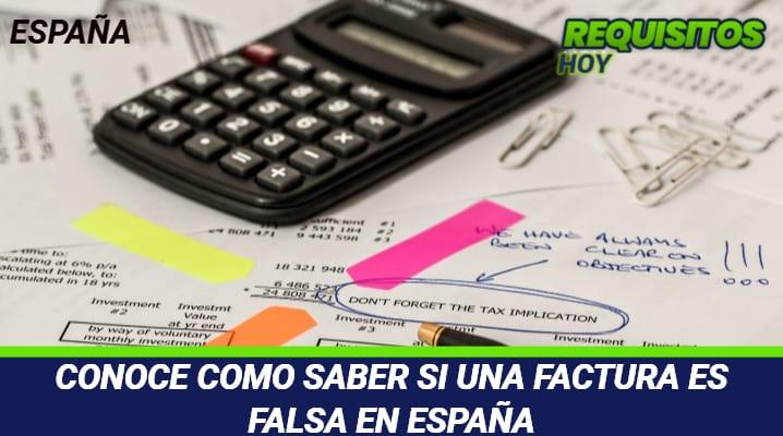 Como saber si una factura es falsa en España