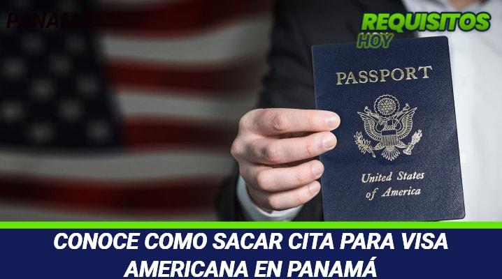 Cita para Visa Americana en Panamá