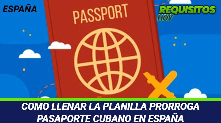 Planilla prórroga pasaporte cubano España