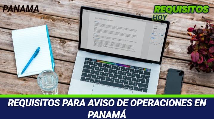 Requisitos para Aviso de Operaciones en Panamá