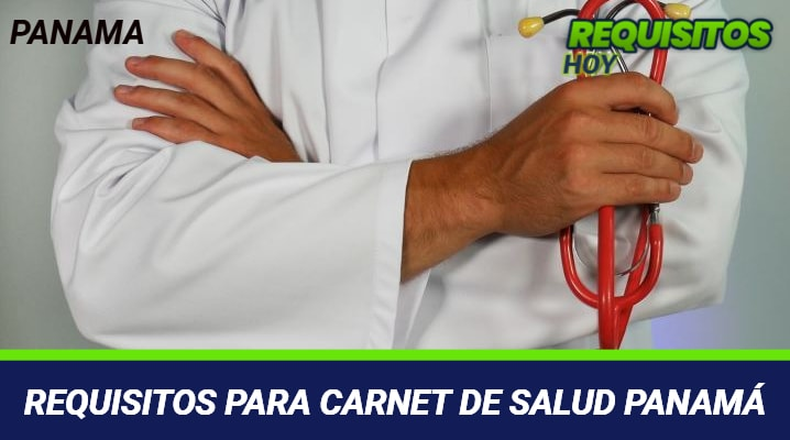 Requisitos para Carnet de Salud Panamá