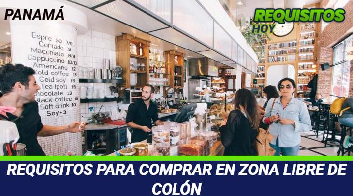 Requisitos para comprar en Zona Libre de Colón