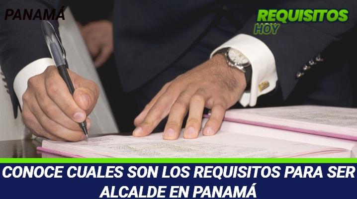 Requisitos para ser Alcalde en Panamá