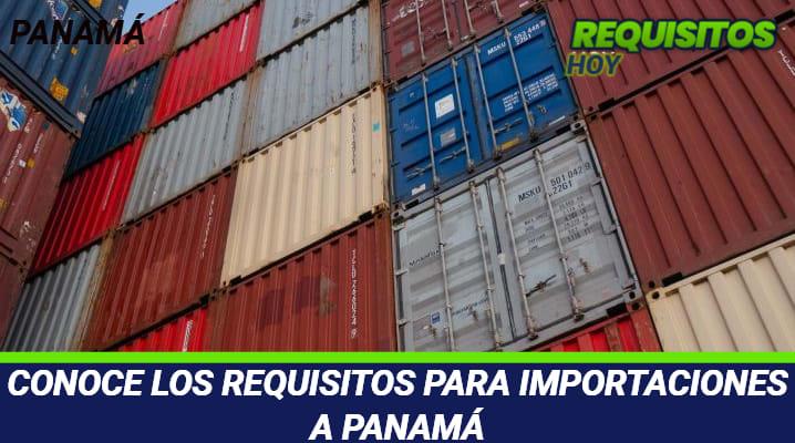 Requisitos para importaciones a Panamá