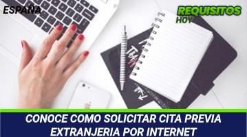 CONOCE COMO SOLICITAR CITA PREVIA EXTRANJERIA POR INTERNET