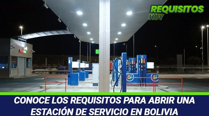 Requisitos para abrir una Estación de Servicio en Bolivia