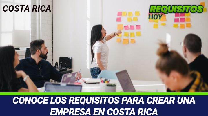 Requisitos para crear una empresa en Costa Rica
