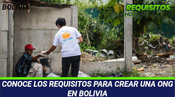 Requisitos para crear una ONG en Bolivia