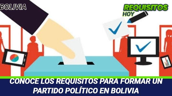Requisitos para formar un Partido Político en Bolivia