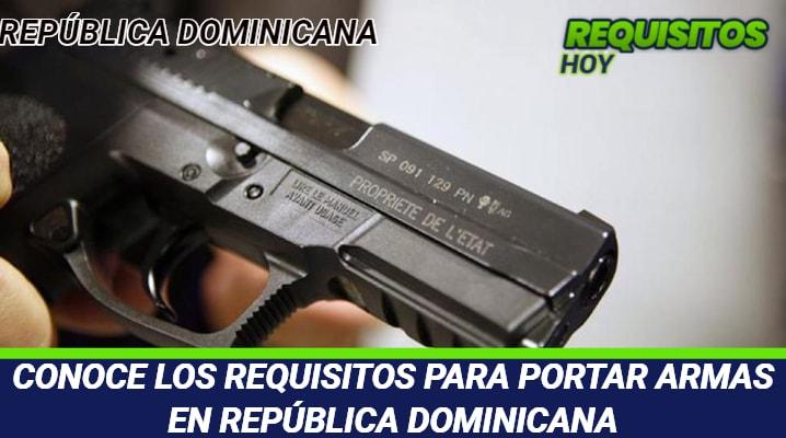 Requisitos para portar armas en República Dominicana
