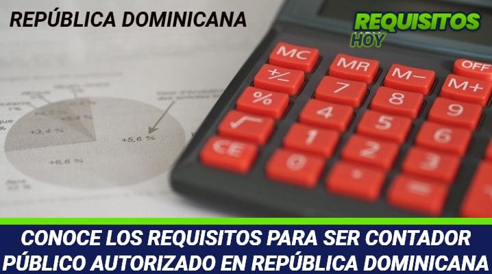 Requisitos para ser Contador Público Autorizado en República Dominicana