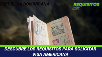 Requisitos para solicitar Visa Americana
