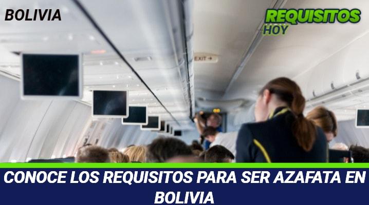 Requisitos para ser Azafata en Bolivia