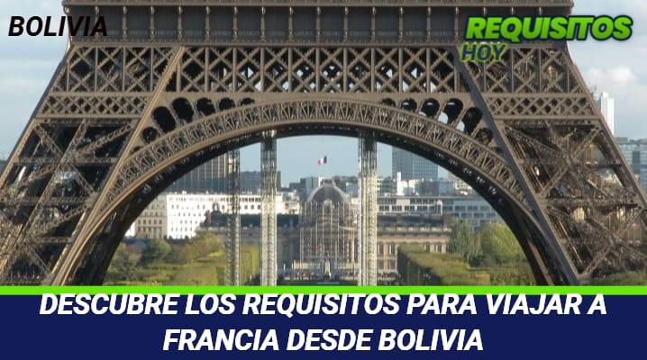 Requisitos para viajar a Francia desde Bolivia