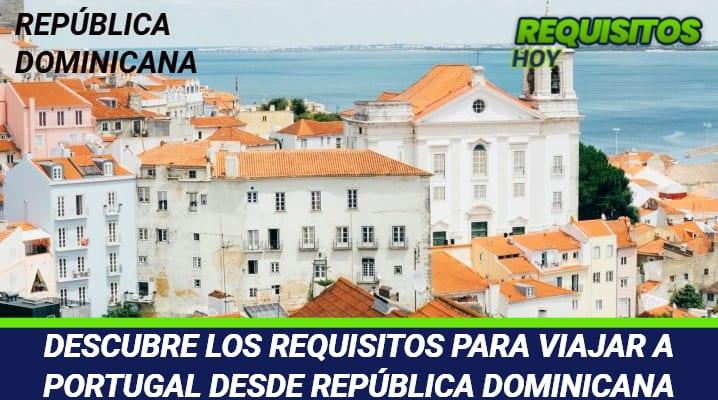 Requisitos para viajar a Portugal desde República Dominicana