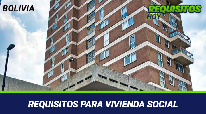 Requisitos para Vivienda Social