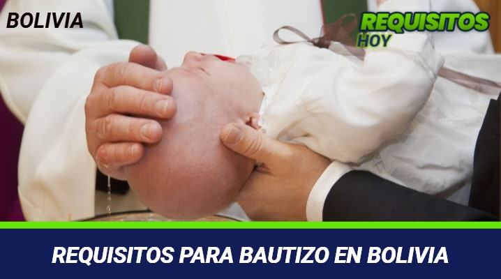Requisitos para bautizo en Bolivia