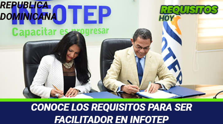 Requisitos para ser facilitador de Infotep