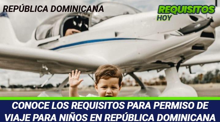 Requisitos para Permiso de Viaje para niños