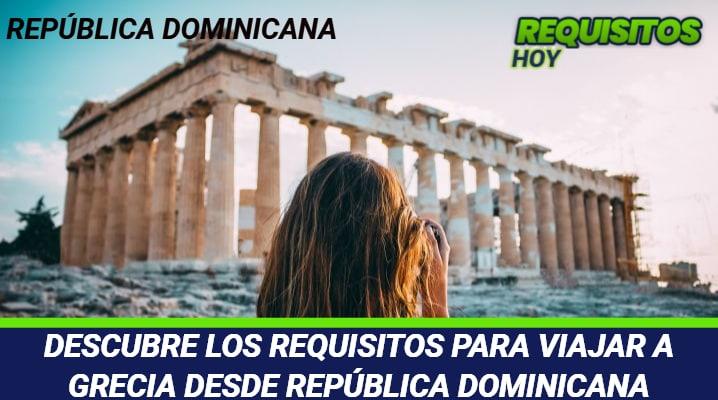 Requisitos para viajar a Grecia desde República Dominicana