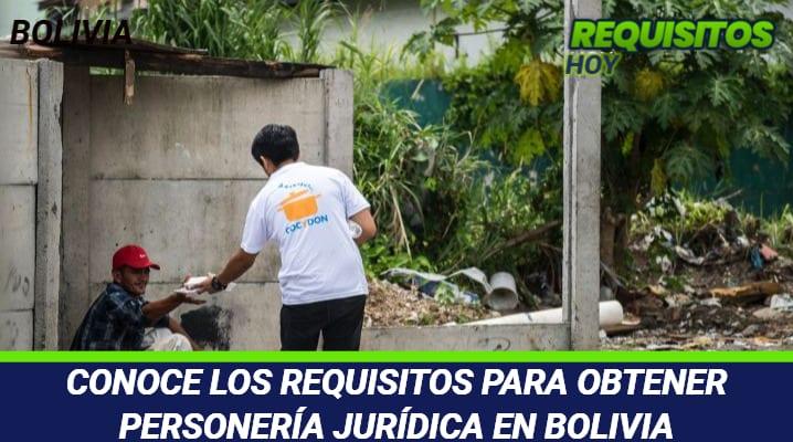 Requisitos para obtener Personería Jurídica en Bolivia