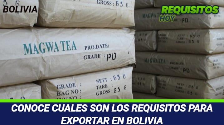 Requisitos para Exportar en Bolivia