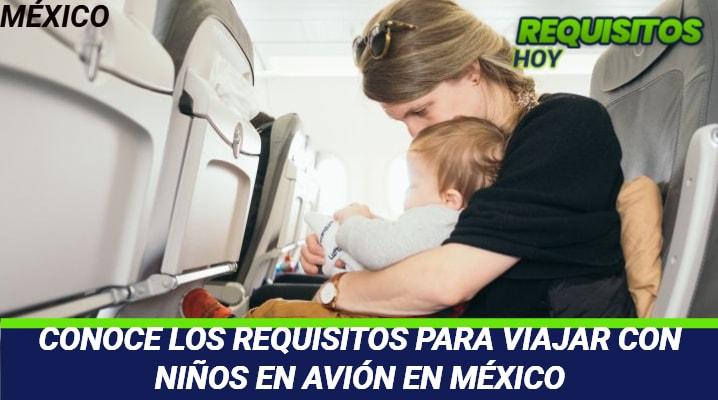 Requisitos para viajar con niños en avión en México