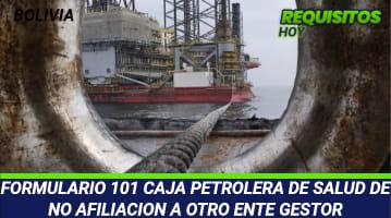 Formulario 101 Caja Petrolera De Salud