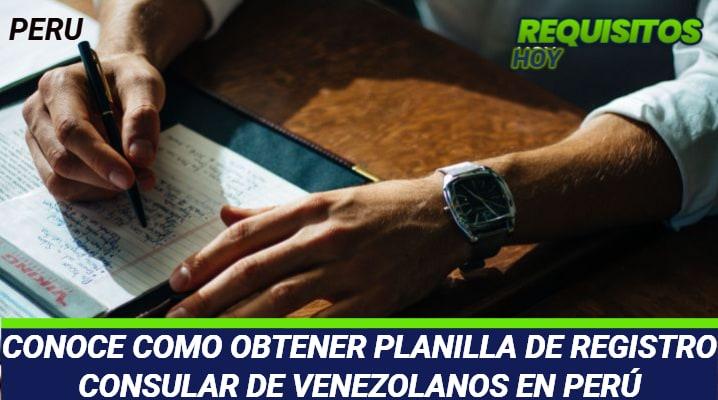 Planilla de Registro Consular de Venezolanos en Perú