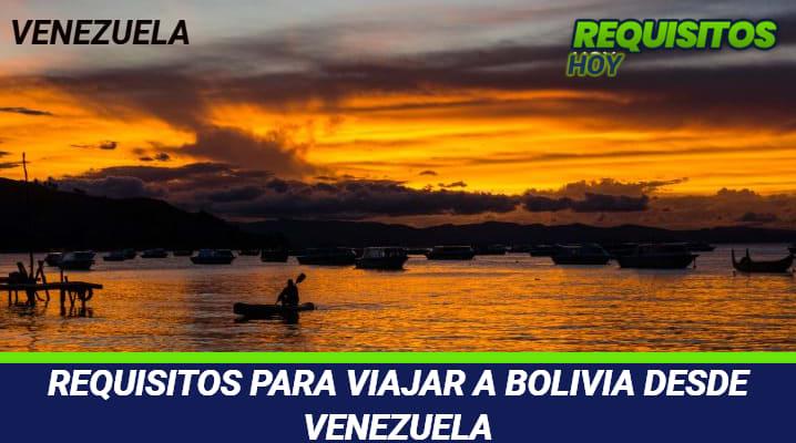 Requisitos para viajar a Bolivia desde Venezuela