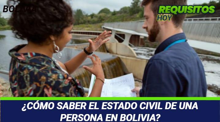 Como saber el estado civil de una persona en Bolivia