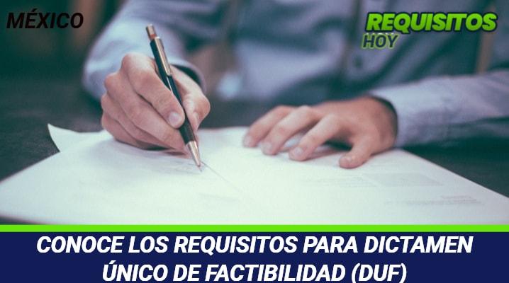 Requisitos para Dictamen Único de Factibilidad