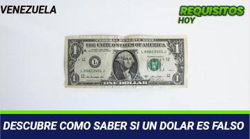 Como saber si un Dólar es falso