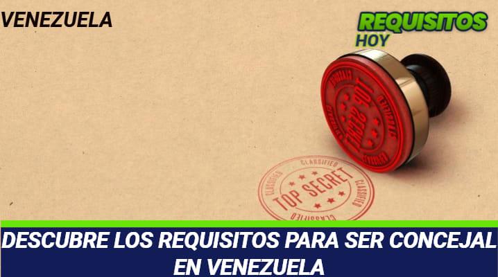 Requisitos para ser Concejal en Venezuela