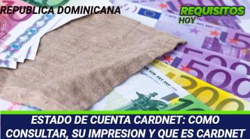 ESTADO DE CUENTA CARDNET: COMO CONSULTAR, SU IMPRESION Y QUE ES CARDNET