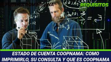 ESTADO DE CUENTA COOPNAMA: COMO IMPRIMIRLO, SU CONSULTA Y QUE ES COOPNAMA