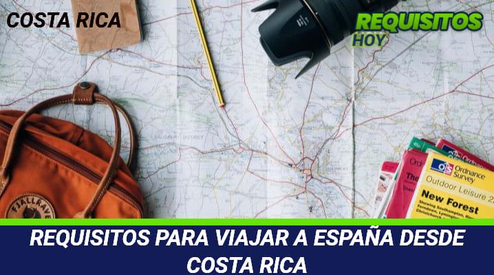 Requisitos para viajar a España desde Costa Rica