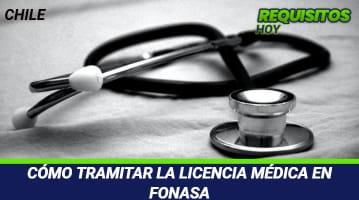 Cómo tramitar la Licencia Médica en Fonasa