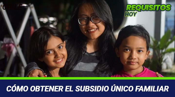 Cómo obtener el subsidio único familiar